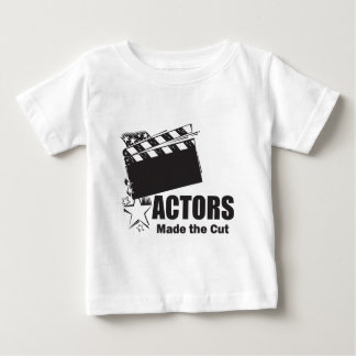 Actors Made the Cut Baby T-Shirt
