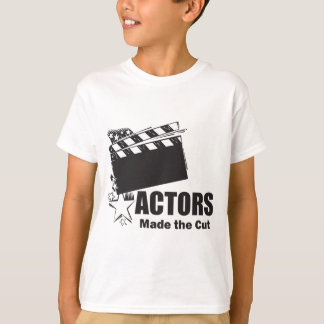 Actors Made the Cut T-Shirt