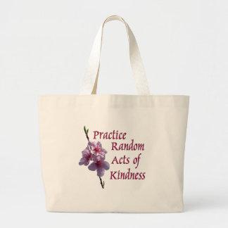 Actos al azar de la práctica de la amabilidad bolsa tela grande