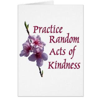 Actos al azar de la práctica de la amabilidad tarjeta de felicitación