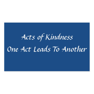 Actos simples de la tarjeta de la amabilidad tarjeta de visita
