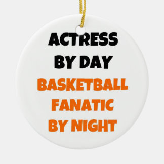 Actress by Day Basketball Fanatic by Night Double-Sided Ceramic Round Christmas Ornament