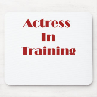 Actress in Training Mouse Pad