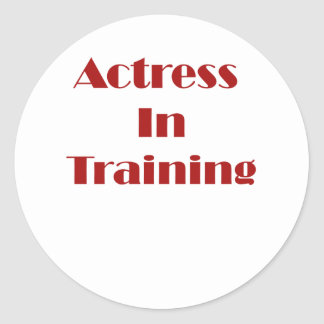 Actress in Training Stickers