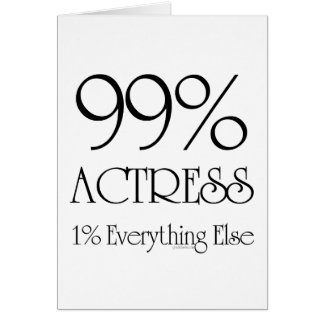 Actriz del 99% tarjeta de felicitación