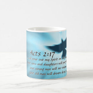 Acts 2:17 I will pour out My Spirit, Bible Verse Coffee Mug