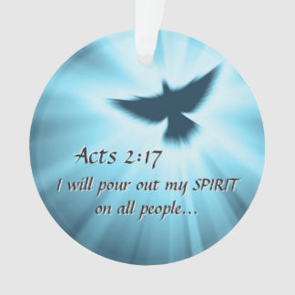 Acts 2:17 I will pour out My Spirit, Bible Verse Ornament
