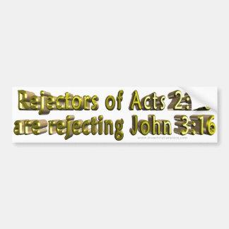 Acts 2:38 John 3:16 Christian Bumper sticker