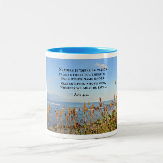 Acts 4:12 Neither is there salvation in any other. Two-Tone Coffee Mug