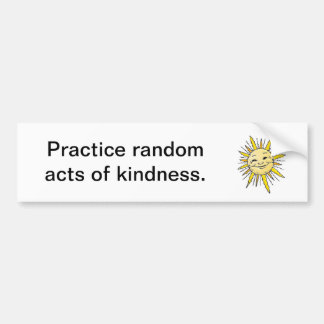 Acts of Kindness Car Bumper Sticker