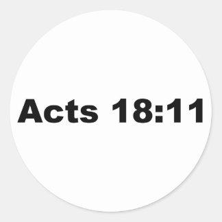 Actúa el 18:11 pegatina redonda