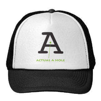 Actual A Hole Hat