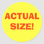 ACTUAL SIZE! CLASSIC ROUND STICKER