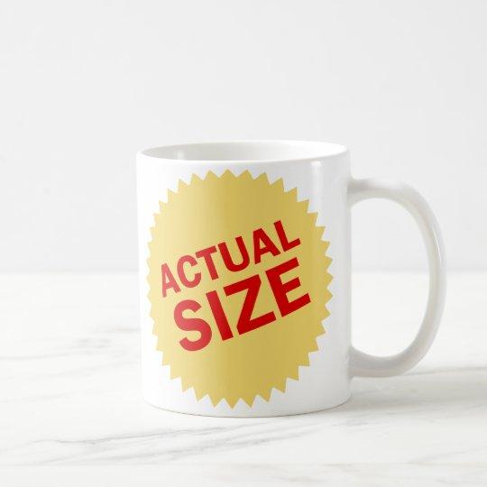 Actual Size Coffee Mug