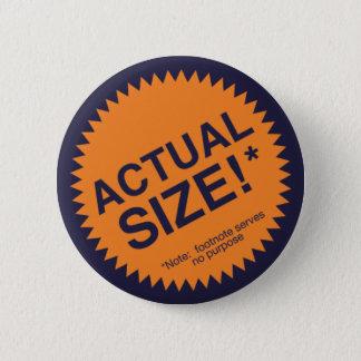 Actual Size Pinback Button