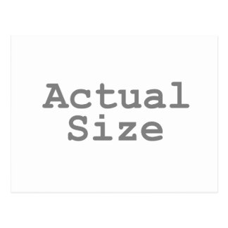 Actual Size Postcard