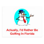 Actually, I'd Rather Be Golfing In Florida Post Card