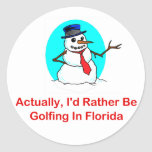 Actually, I'd Rather Be Golfing In Florida Round Sticker
