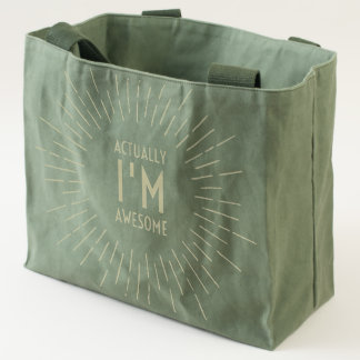 Actually, I'm Awesome - Green Canvas Tote