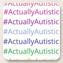 #ActuallyAutistic Coaster