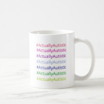 #ActuallyAutistic Coffee Mug