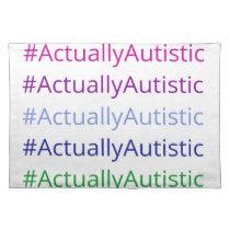 #ActuallyAutistic Placemat