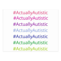 #ActuallyAutistic Postcard