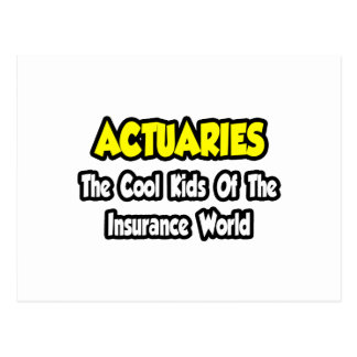 Actuaries...Cool Kids of Insurance World Postcard