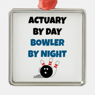 Actuary by Day Bowler by Night Metal Ornament