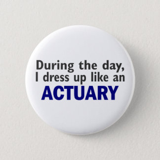 ACTUARY During The Day Button