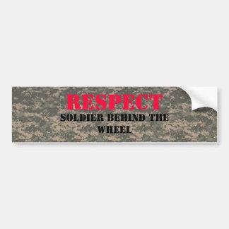 acu, acu, acu, acu, RESPECT, SOLDIER BEHIND THE... Bumper Sticker