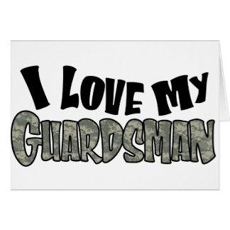 ACU I Love my Guardsman Greeting Card