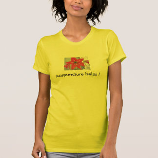 Acupuncture helps t-shirt
