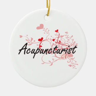 Acupuncturist Artistic Job Design with Hearts Ceramic Ornament
