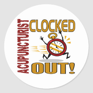 Acupuncturist Clocked Out Round Stickers