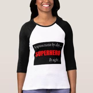 Acupuncturist del super héroe camisas