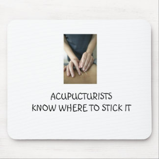 Acupuncturists know where to stick it mouse pads