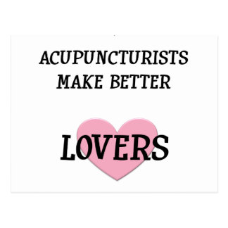 Acupuncturists Make Better Lovers Postcard
