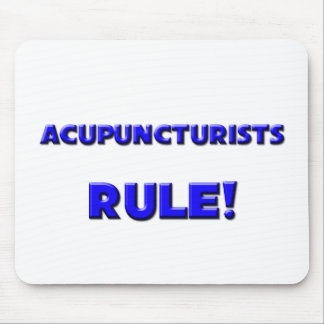 Acupuncturists Rule! Mouse Pads