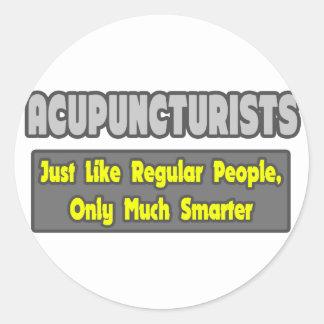 Acupuncturists .. Smarter Classic Round Sticker