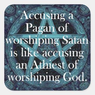 Acusar a un Pagan Pegatina Cuadrada