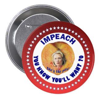 Acuse a Hillary Pin Redondo De 3 Pulgadas