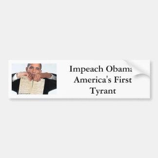 Acuse a Obama, el primer tirano de América Pegatina Para Auto