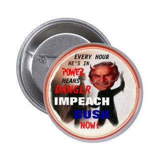 Acuse Bush ahora abotonan Pin Redondo De 2 Pulgadas