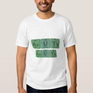 Acute-Ac-U-Te-Actinium-Uranium-Tellurium T-Shirt