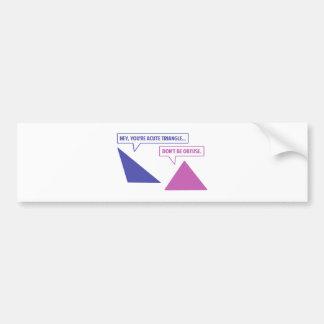 Acute Triangle Obtuse Angle Bumper Sticker
