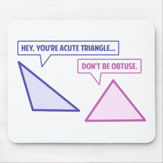 Acute Triangle Obtuse Angle Mouse Pad