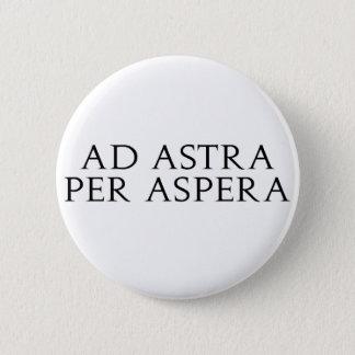 Ad Astra Per Aspera Pinback Button