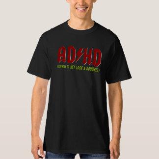 AD/HD Highway to Hey Look a Squirrel! Tee Shirt