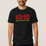 AD/HD Highway to Hey Look a Squirrel Tees